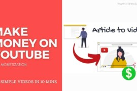 How to Make Money on YouTube by Turn Article to Video with Voiceover (VIDEO)
